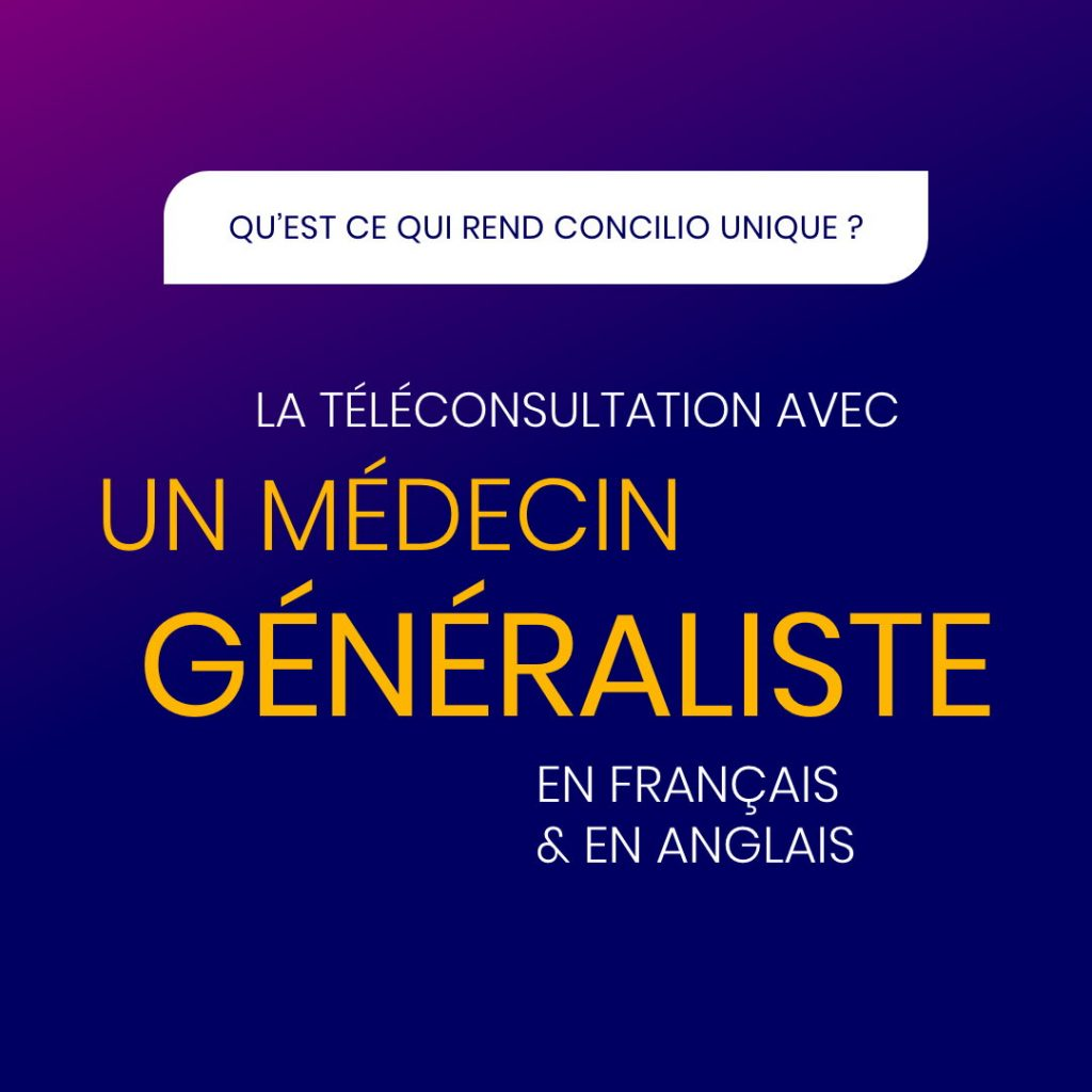 La téléconsultation avec un médecin généraliste en français et en anglais