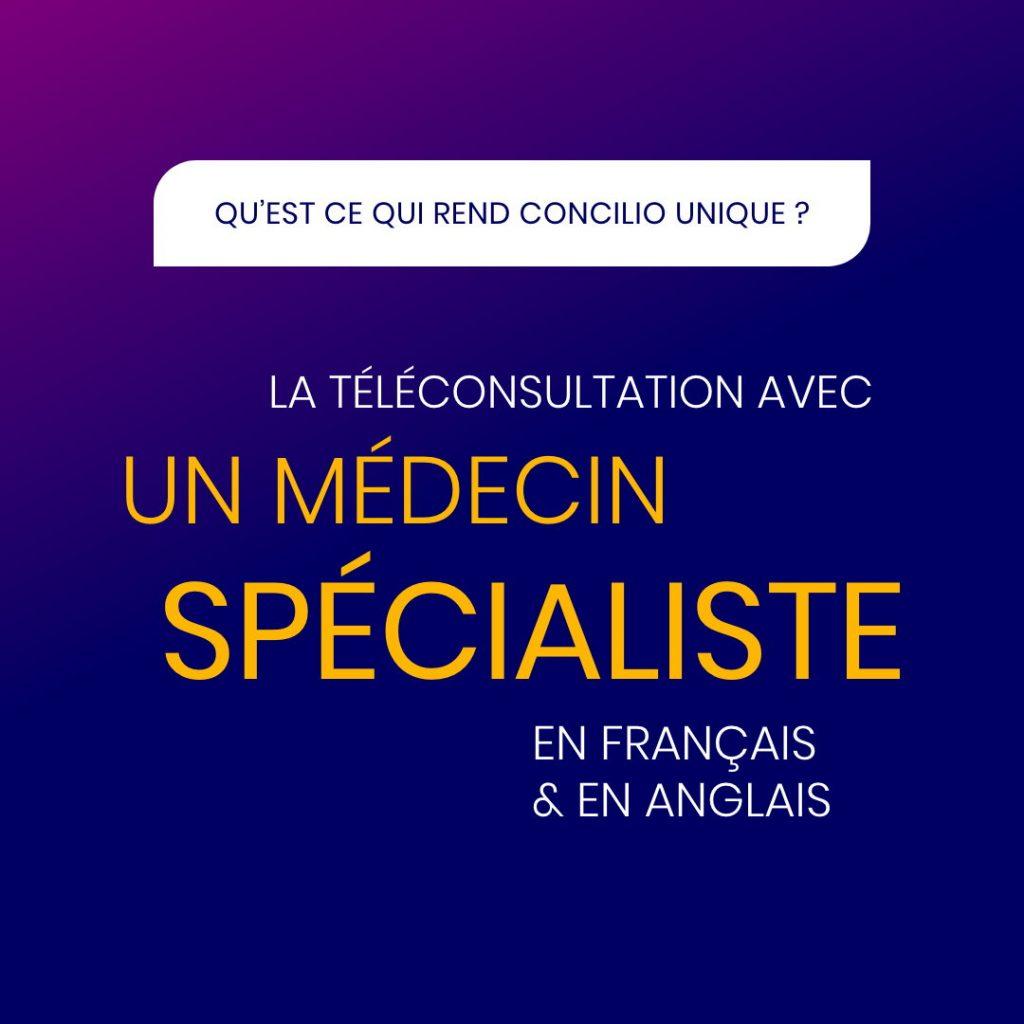 La téléconsultation avec un médecin spécialiste en français et en anglais