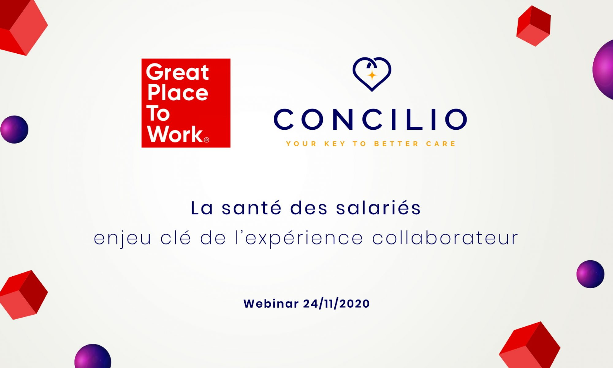 """Webinar """"La santé des salariés, enjeu clé de l'expérience collaborateur"""" par Concilio & Great Place To Work"""