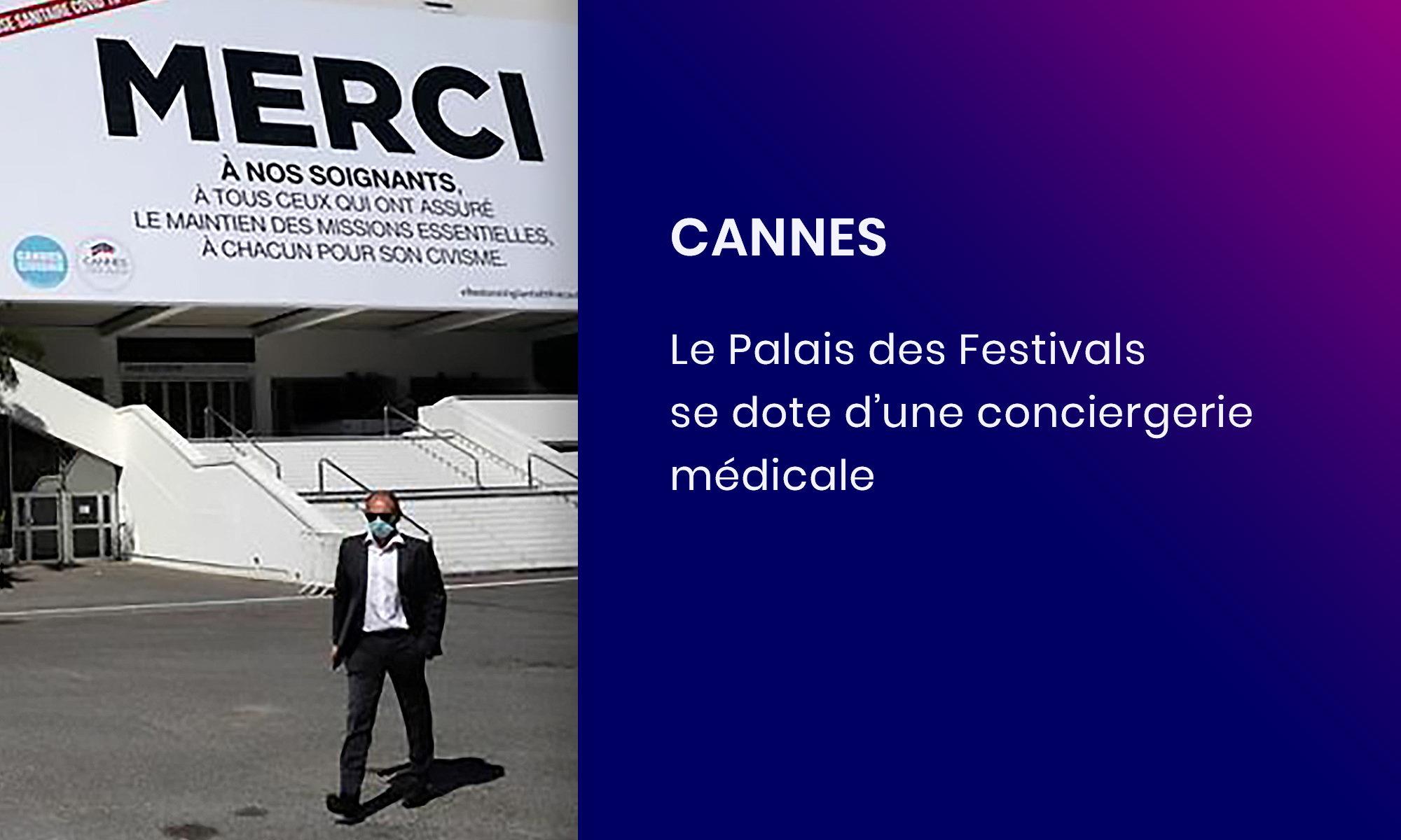 Avec Concilio le palais des festivals de Cannes se dote d'une conciergerie médicale