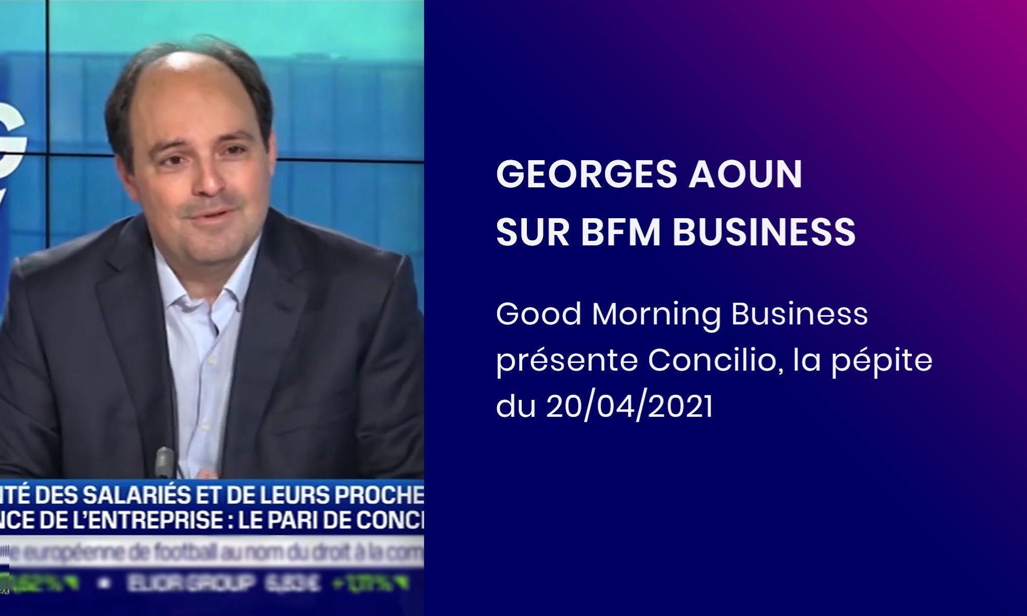 """Georges Aoun en interview sur BFM Business dans l'émission """"La pépite"""" 20042021"""