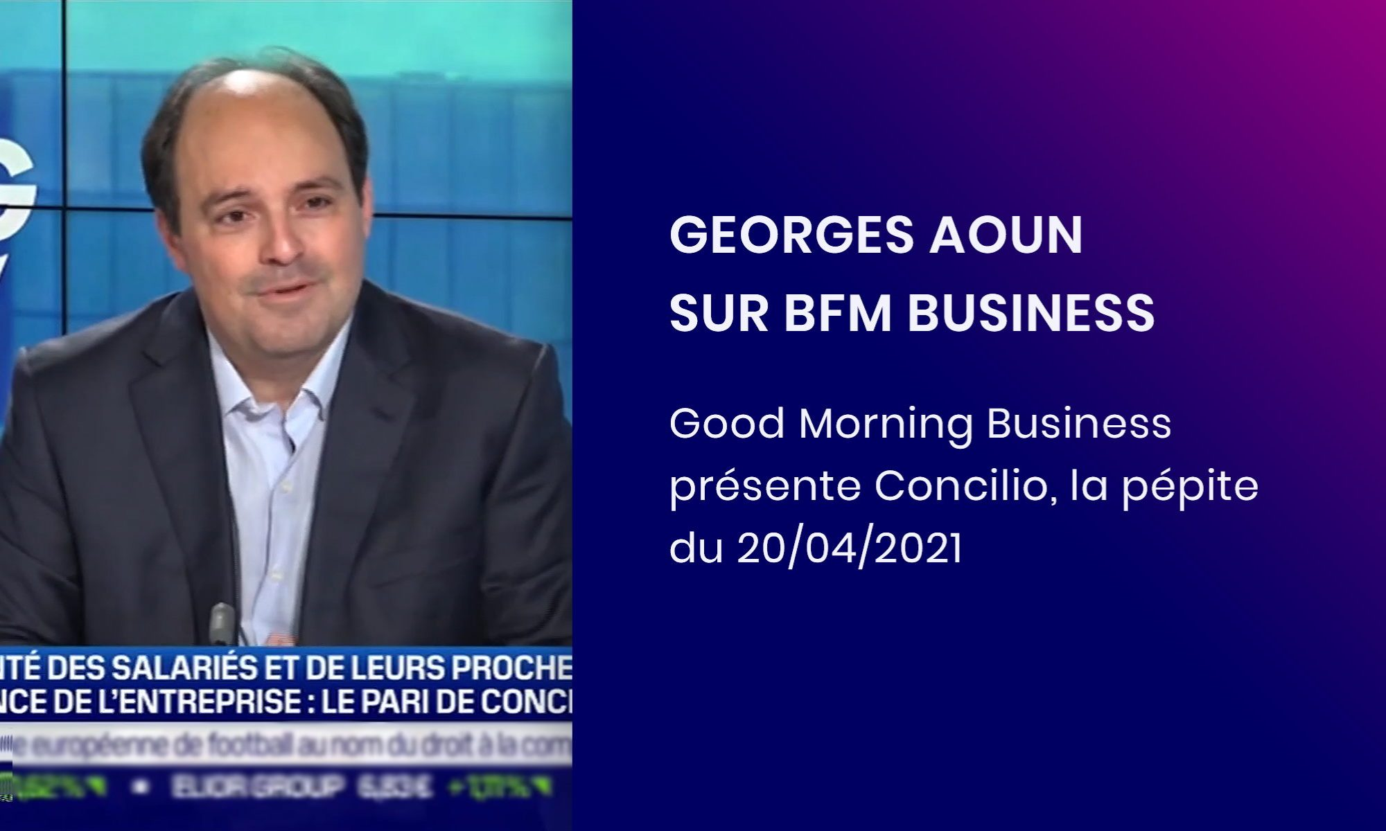 "Georges Aoun en interview sur BFM Business dans l'émission ""La pépite"" 20042021"