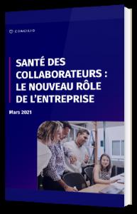 Santé des collaborateurs : le nouveau rôle de l'entreprise